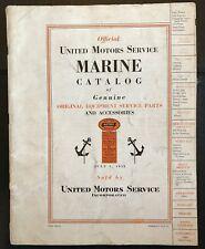 Vintage Rare Official 1932 United Motor Services Marine Service Parts Catalog