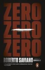 Zero Zero Zero By Roberto Saviano (Paperback, 2016) NEW