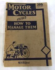 MOTOR CYCLES AND HOW TO MANAGE THEM -MANUAL 1946