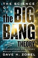 The Science of TV's the Big Bang Theory.