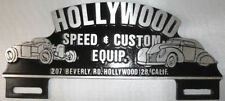 HOLLYWOOD SPEED & CUSTOM LICENSE PLATE TOPPER HOT ROD RAT CAR AUTO PARTS TRUCK