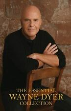 The Essential Wayne Dyer Collection: By Dyer, Wayne W
