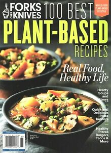 FORKS OVER KNIVES 2021 100 BEST PLANT-BASED RECIPES / REAL FOOD, HEALTHY LIFE.