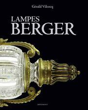 LAMPES BERGER de Gérald Vilcocq