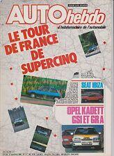 AUTO HEBDO N° 439.1984. ESSAI SUPERCINQ. SEAT IBIZA. LIGIER JS 23. KADETT GSI