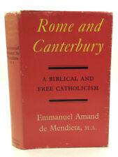 ROME AND CANTERBURY by Emmanuel Amand de Mendieta - 1962 - Catholic - Anglican
