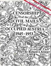 Censorship Of The Civil Mails In Occupied Austria 1945 - 1953 Richard Krueger