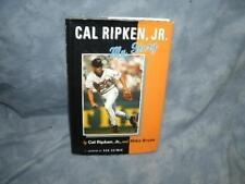 Cal Ripken Jr. :  My Story  by Cal Ripken Jr. & Mike Bryan (1999, Hardcover, )