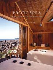 Pacific Spas: Luxury Getaways on the West Coast