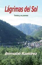 Lágrimas Del Sol by Bernabe Ramirez (2015, Paperback, Large Type)