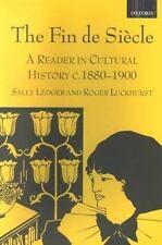 The Fin de Siècle : A Reader in Cultural History, C. 1880-1900 (2000,...