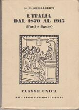 SCUOLA CLASSE UNICA GHISALBERTI L'ITALIA DAL 1870 AL 1915 FATTI E FIGURE RAI