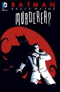 Batman: Bruce Wayne - Murderer? (New Edition), , Brubaker, Ed, Very Good, 2014-0