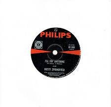 "DUSTY SPRINGFIELD - I'LL TRY ANYTHING - RARE 7"" 45 VINYL RECORD - 1967"
