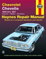Chevrolet Chevelle, Malibu & El Camino 1969-1987 Repair Manual