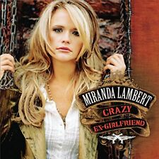 Miranda Lambert - Crazy Ex-Girlfriend [CD]