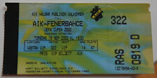 OLD TICKET UEFA AIK Solna Sweden - Fenerbahce Istanbul Turkey