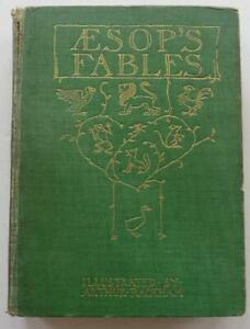 ARTHUR RACKHAM. EXTREMELY RARE. AESOP'S FABLES 1912. 1ST EDITION 1ST ISSUE