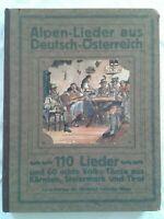 Alpen-Lieder aus Deutsch-Österreich, 110 Lieder und 60 echte Volks-Tänze, 1919