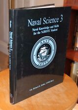 Naval Science 3: Naval Knowledge & Skills for NJROTC Student ~ Richard R Hobbs