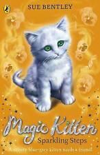 Magic Kitten: Sparkling Steps by Sue Bentley (Paperback, 2016)