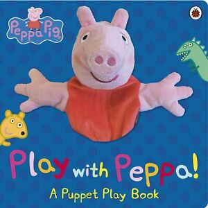 Peppa Pig: Play with Peppa Hand Puppet Book by Penguin Books (Board book)