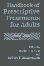 Handbook of Prescriptive Treatments for Adults (2014, Paperback)