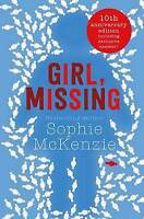 Girl, Missing by McKenzie, Sophie, NEW Book, FREE & FAST Delivery, (Paperback)