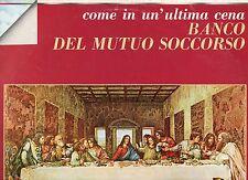 BANCO DEL MUTUO SOCCORSO disco LP 33 COME IN UN ULTIMA CENA stampa ITALIANA