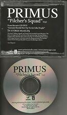 Les Claypool PRIMUS Pilcher's Squad w/ Song Explanation PROMO DJ CD Single 2003