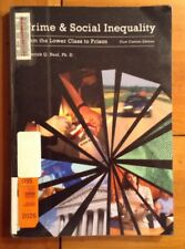 Crime and Social Inequality : From the Lower Class to Prison, Paperback by Ne...