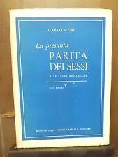 Carlo Ceni LA PRESUNTA PARITÀ DEI SESSI e le leggi biologiche 1955 – Cappelli