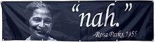 Rosa Parks Nah 1955 Funny Political flag 2x8ft banner US Shipper