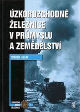 Book Czech Narrow Gauge Locomotives Schmalspur Feldbahn Uzkorozchodne Zeleznice