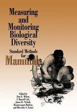 Measuring and Monitoring Biological Diversity: Standard Methods for Mammals Bio