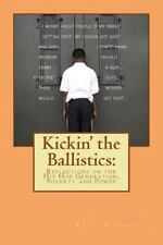 Kickin' the Ballistics: Reflections on the Hip Hop Generation, Poverty and Power