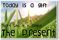 Today Is a Gift - NEW Classroom School Motivational POSTER