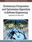 Evolutionary Computation and Optimization Algorithms in Software Engineering...
