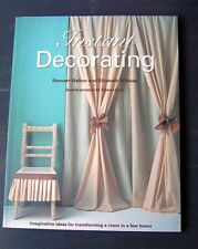 Instant Decorating: Imaginative Ideas for Transforming a Room in Hours by...