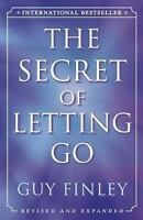 NEW - The Secret of Letting Go by Finley, Guy