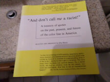 And don't call me a rascist! ed. Ella Mazel