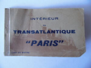 """CARNET COMPLET 12 CARTES POSTALES SOUVENIR DU PAQUEBOT TRANSATLANTIQUE """"PARIS"""""""