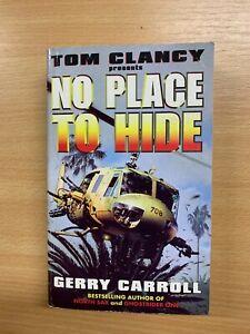 "1998 TOM CLANCY & GERRY CARROLL ""NO PLACE TO HIDE"" FICTION USA P/B BOOK (P3)"