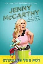 (NEW) Stirring the Pot by Jenny McCarthy - My Recipe for Getting What You Want