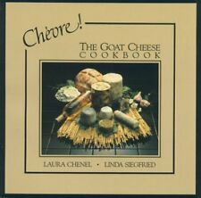 Chevre! The Goat Cheese Cookbook
