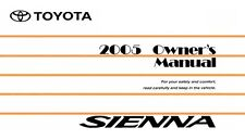 2005 Toyota Sienna Owners Manual User Guide Reference Operator Book Fuses Fluids
