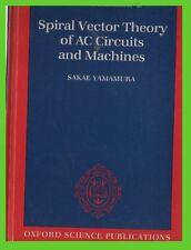 SPIRAL VECTOR theory of AC CIRCUITS and Machines Sakae Yamamura hardcover gzl
