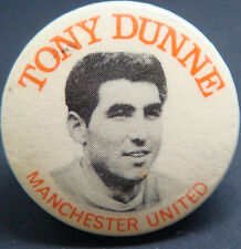 MANCHESTER UNITED FC Player from 1960-1973 TONY DUNNE Badge 31mm x 31mm