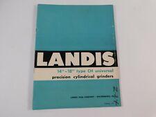 "Vtg 1957 Landis 14""-18"" Type Ch Universal Precision Cylindrical Grinder Catalog"