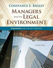 Managers and the Legal Environment : Strategies for the 21st Century by...